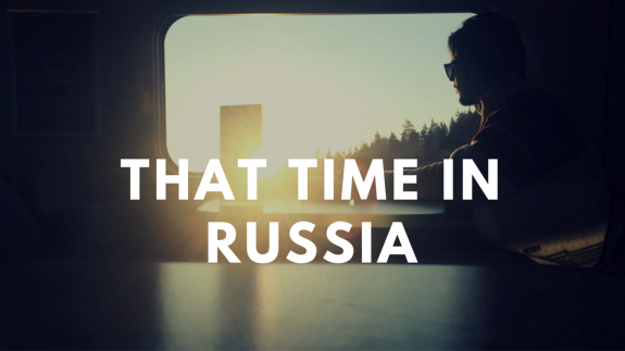 THAT TIME IN RUSSIA